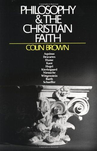 Philosophy & the Christian Faith, Colin Brown