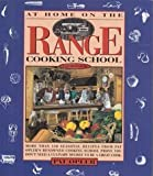 img - for At Home on the Range Cooking School Cookbook by Opler, Pat (1992) Paperback book / textbook / text book