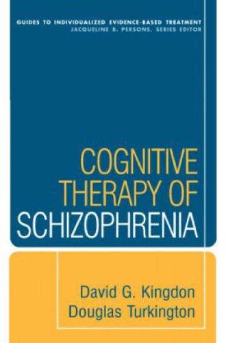 Cognative Therapy of Schizophrenia
