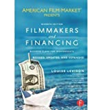 img - for [(Filmmakers and Financing: Business Plans for Independents )] [Author: Louise Levison] [Feb-2013] book / textbook / text book