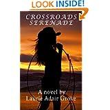Crossroads Serenade A Novel ebook