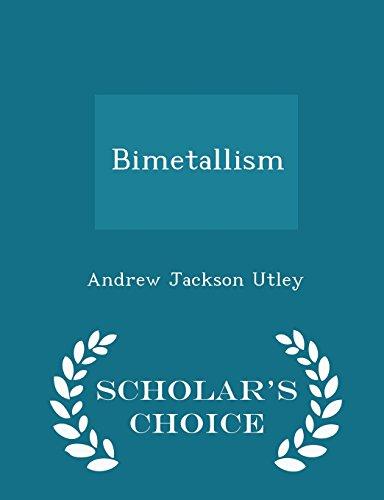 Bimetallism - Scholar's Choice Edition PDF