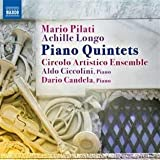 Pilati/ Longo: Piano Quintets (Naxos: 8572628)