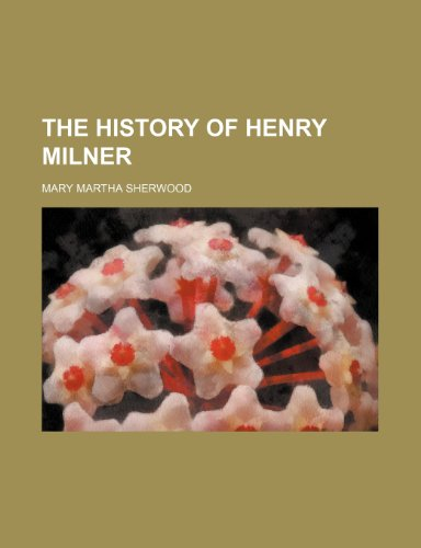 The History of Henry Milner