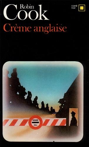 Creme Anglaise (Carre Noir) (English and French Edition)