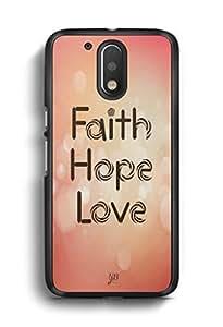 YuBingo Faith. Hope. Love. Designer Mobile Case Back Cover for Motorola G4 Plus