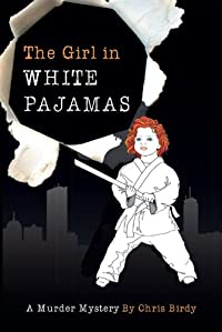 (FREE on 2/11) The Girl In White Pajamas by Chris Birdy - http://eBooksHabit.com