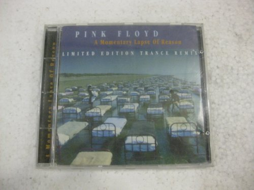Pink Floyd - A Momentary Lapse Of Reason Limited Edition Trance Remix - Zortam Music