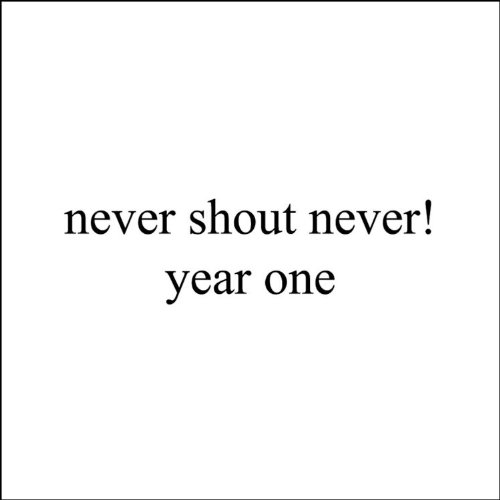 Never Shout Never - Year One - Zortam Music