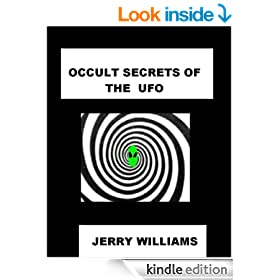 Occult secrets of the UFO