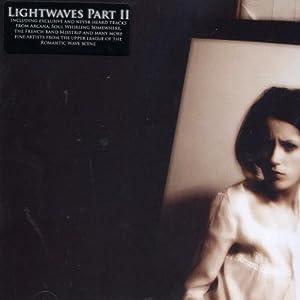 Lightwaves Part II