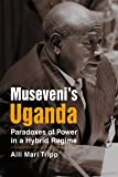 img - for Museveni's Uganda: Paradoxes of Power in a Hybrid Regime (Challange and Change in African Politics) [Paperback] Aili Mari Tripp book / textbook / text book