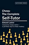 img - for Chess: The Complete Self-tutor book / textbook / text book