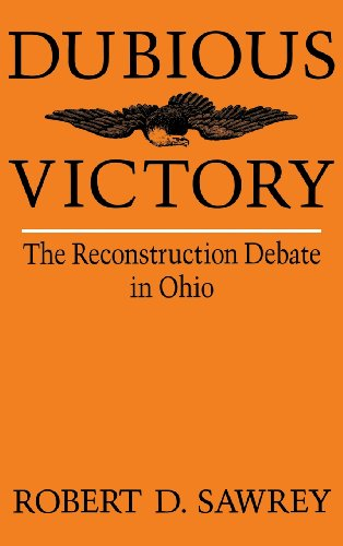 Dubious Victory: The Reconstruction Debate in Ohio