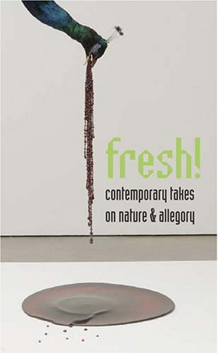 Fresh!: Contemporary Takes on Nature and Allegory, Juli Cho Bailer