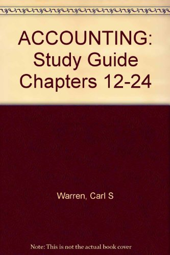 Accounting: Study Guide Chapters 12-24