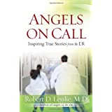 Angels on CallRobert D., M.d. Lesslie�ɂ��