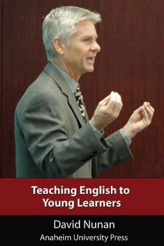 Teaching English to Young Learners (Anaheim University Press), by David Nunan