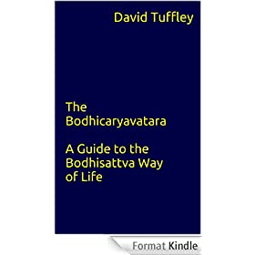 The Bodhicaryavatara: A Guide to the Bodhisattva Way of Life (English Edition)