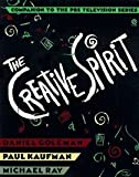 The Creative Spirit: Companion to the PBS Television Series (0525933549) by Goleman, Daniel