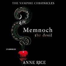 Memnoch the Devil: The Vampire Chronicles 5 Audiobook by Anne Rice Narrated by Simon Vance