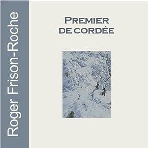 Premier de cordée | Livre audio
