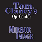 Mirror Image: Tom Clancy's Op-Center #2 | Tom Clancy, Steve Pieczenik, Jeff Rovin