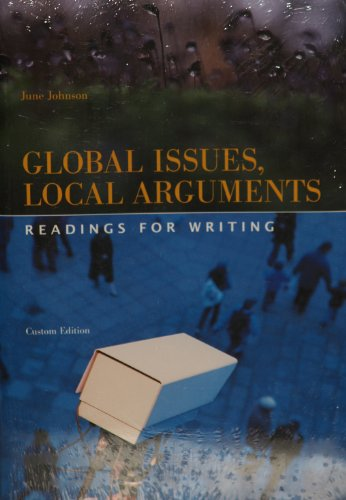 global issues local arguments June johnson global issues, local arguments (3rd edition) publisher: longman 3 edition (january 12, 2013) language: english pages: 544 isbn: 978-0205886159.