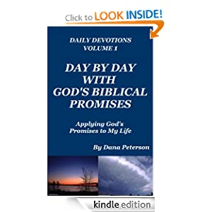 Day By Day With God's Biblical Promises: Applying God's Promises to My Life (Daily Devotions)