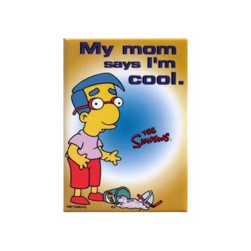 Amazon.com: Simpsons My Mom Says I'm Cool Milhouse Magnet SM131