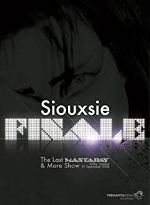 Siouxsie Sioux Finale - The Last Mantaray And More Show [DVD]