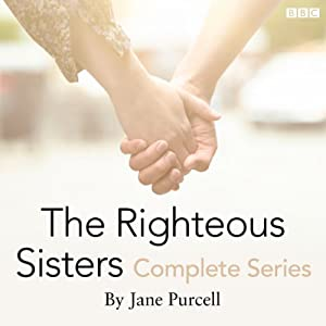 15 Minute Drama: The Righteous Sisters (Complete Series)   [Jane Purcell]