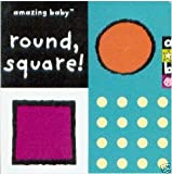 Round, Square! (Amazing Baby)
