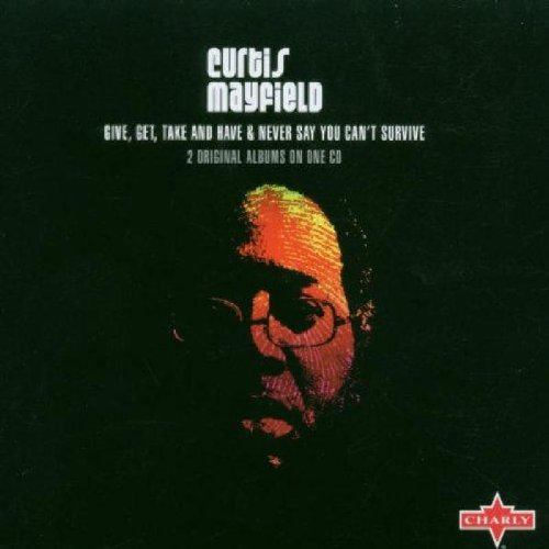Curtis Mayfield - Never Say You Can