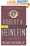 Robert A. Heinlein: In Dialogue with His Century, Vol. 2- The Man Who Learned Better, 1948-1988