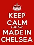 Keep Calm And Love Made In Chelsea Ke...