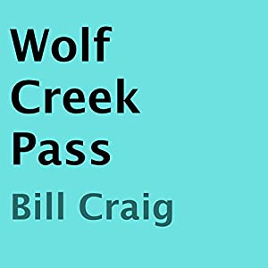 Wolf Creek Pass Audiobook