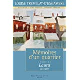 M�moires d'un quartier, Tome 8: Laura, la suiteby Louise Tremblay...