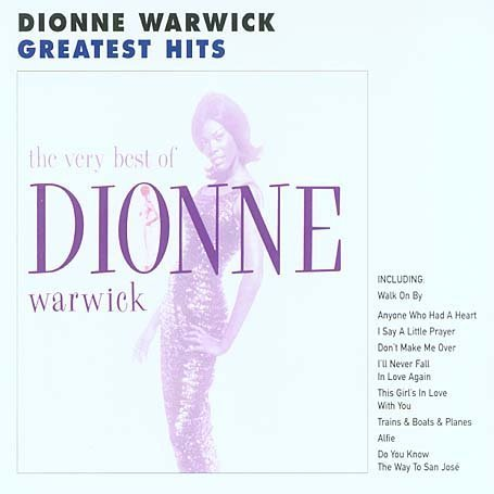 Dionne Warwick - Walk On By The Very Best Of Dionne Warwick - Zortam Music