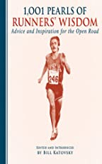 1,001 Pearls of Runners' Wisdom: Advice and Inspiration for the Open Road (1001 Pearls)