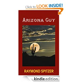Arizona Guy (A Ted White Mystery #1)