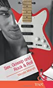 Sex, Gossip and Rock & Roll (Mills & Boon RIVA)