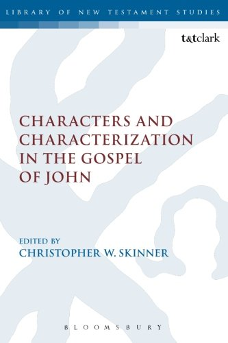 Characters and Characterization in the Gospel of John (The Library of New Testament Studies)