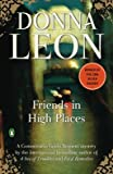 img - for Friends in High Places book / textbook / text book
