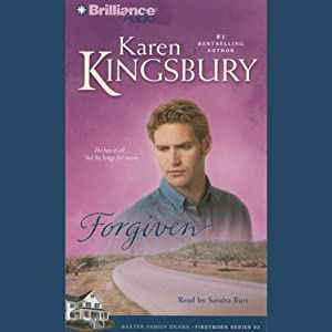 Forgiven: Firstborn Series #2 | [Karen Kingsbury]