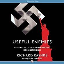 Useful Enemies: John Demjanjuk and America's Open-Door Policy for Nazi War Criminals (       UNABRIDGED) by Richard Rashke Narrated by Ken Kliban