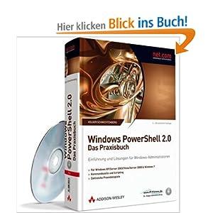 eBook Cover für  Windows PowerShell 2 0 Das Praxisbuch Einf uuml hrung und L ouml sungen f uuml r Windows Administratoren