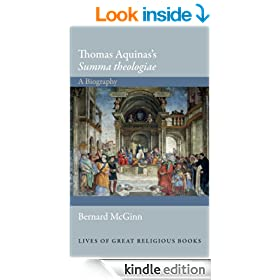 "Thomas Aquinas's ""Summa theologiae"": A Biography (Lives of Great Religious Books)"