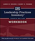 LPI: Leadership Practices Inventory Workbook