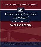 LPI: Leadership Practices Inventory Workbook